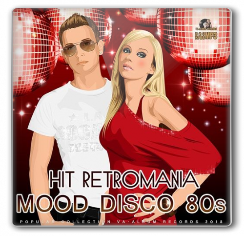 VA - Hit Retromania: Mood Disco 80s (2018)