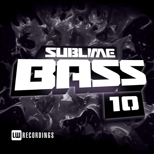 VA - Sublime Bass Vol.10 (2018)