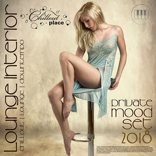 VA - Lounge Interior: Private Mood Set (2018)