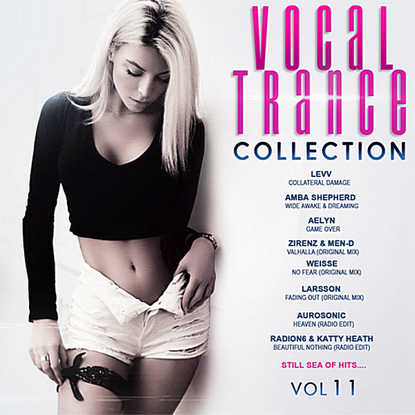Сборник - Vocal Trance Collection Vol.11 (2018)