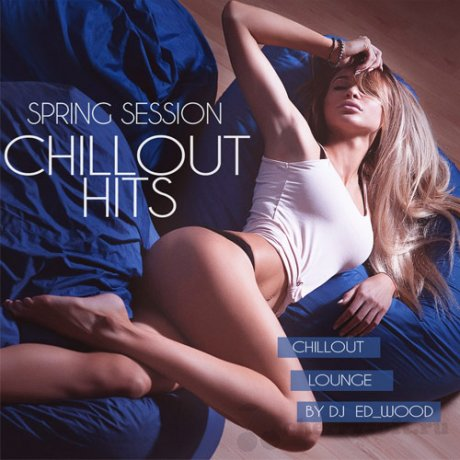 VA - Chillout Hits - Spring Session (2018)