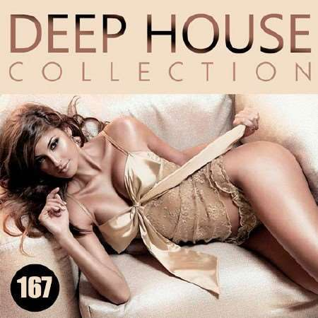 VA - Deep House Collection Vol.167 (2018)