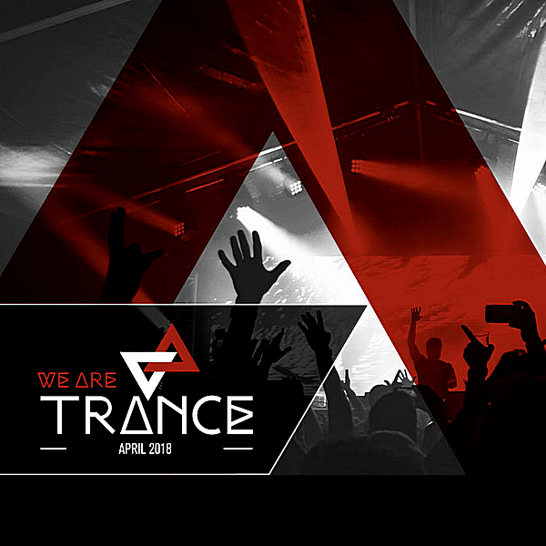 VA - We Are Trance April (2018)
