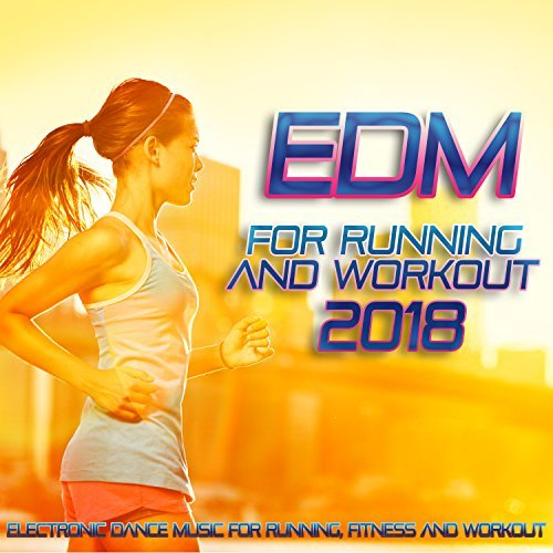 VA - EDM For Running And Workout 2018 (2018)