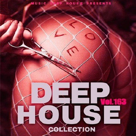 Сборник - Deep House Collection Vol.163 (2018)