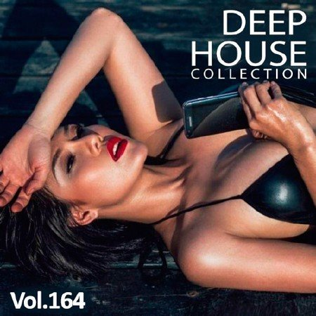 Сборник - Deep House Collection Vol.164 (2018)