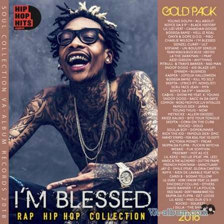 VA - I'm Blessed: Gold Pack Rap Compilation (2018)