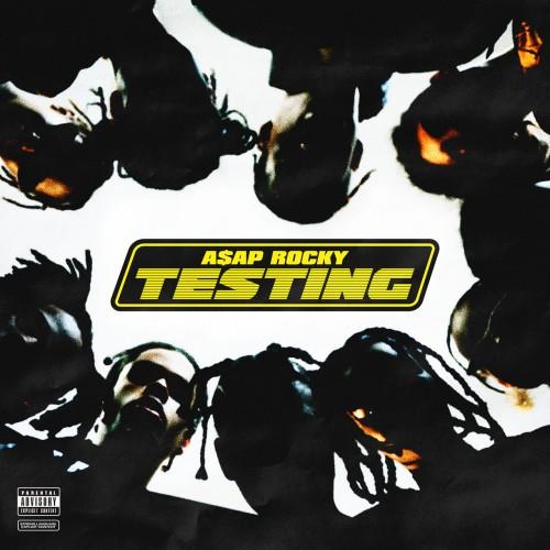 A$AP Rocky - Testing (2018)