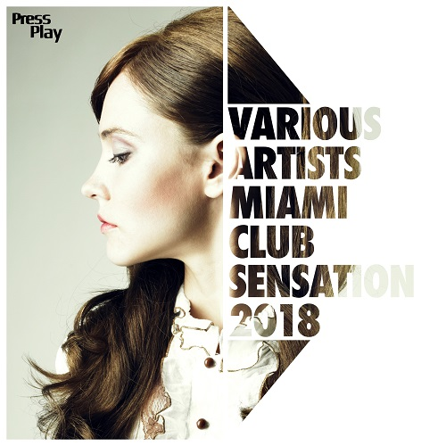 VA - Miami Club Sensation 2018 (2018)