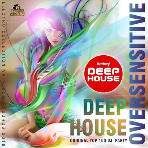VA - Oversensitive: Deep House Set (2018)
