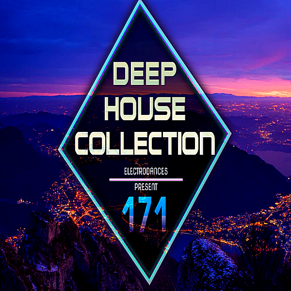 VA - Deep House Collection Vol.171 (2018)