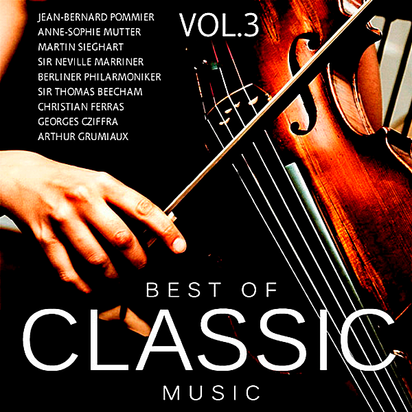 VA - Best Of Classic Music Vol.3 (2018)
