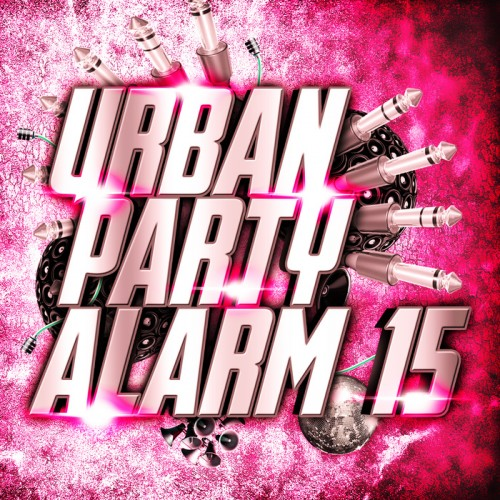 VA - Urban Party Alarm 15 (2018)
