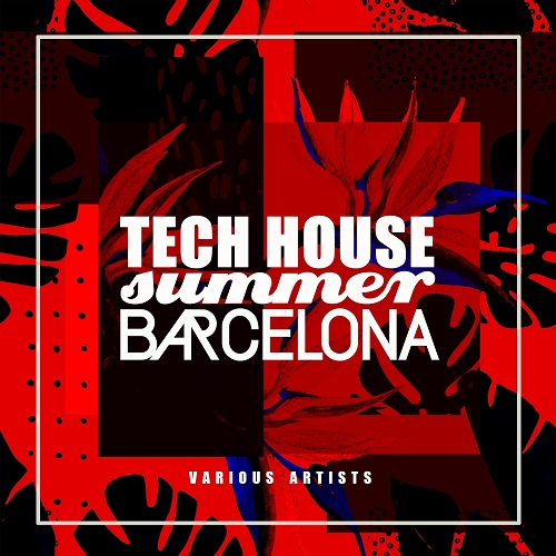 VA - Tech House Summer Barcelona (2018)