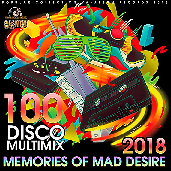 VA - Memories Of Mad Desire: Disco Multimix (2018)