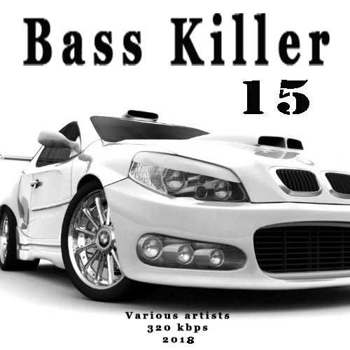 VA - Bass Killer 15 (2018)