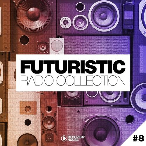 VA - Futuristic Radio Collection #8 (2018)
