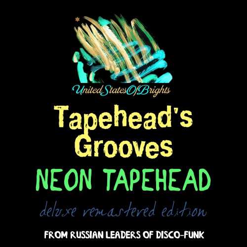 Neon Tapehead - Tapehead's Grooves [UnitedStatesOfBrights] (2018)