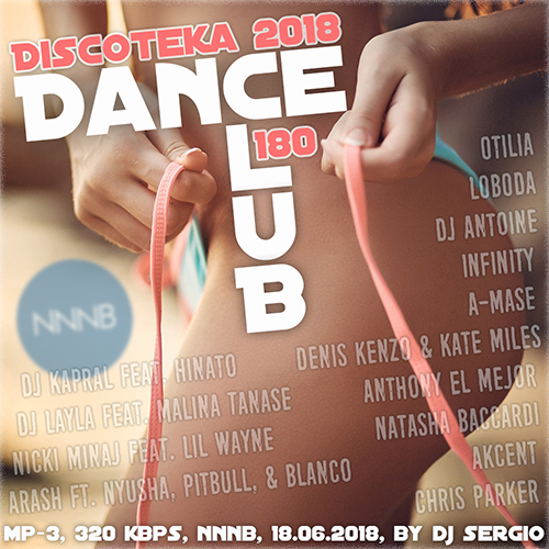 VA - Дискотека 2018 Dance Club Vol. 180 (2018/NNNB)