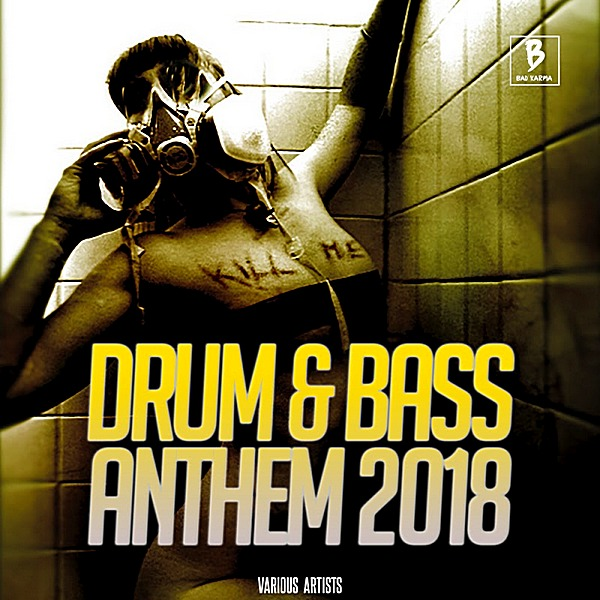 VA - Drum & Bass Anthem (2018)