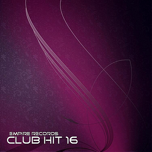 VA - Empire Records: Club Hit 16 (2018)