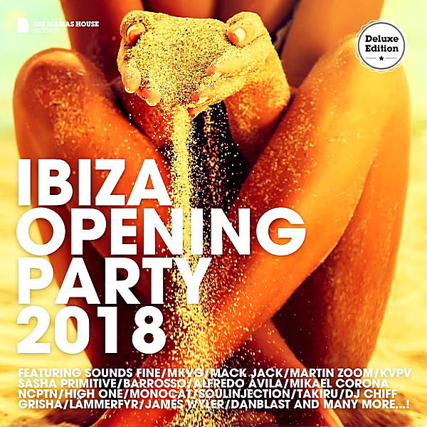 VA - Ibiza Opening Party 2018 [Deluxe Version] (2018)