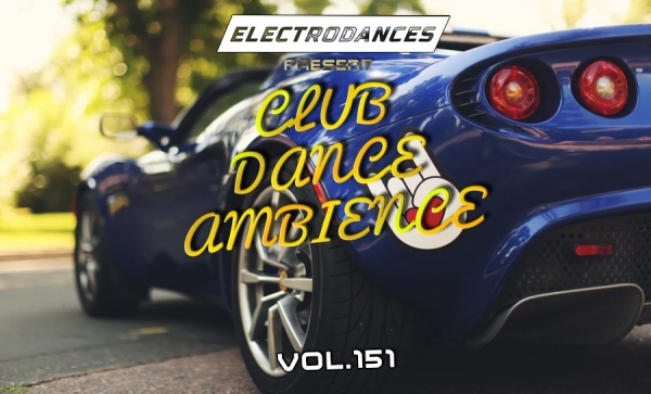 VA - Club Dance Ambience Vol.151 (2018)