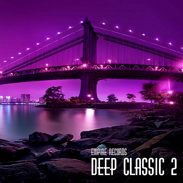 VA - Empire Records: Deep Classic 2 (2018)