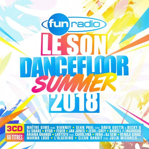 VA - Fun Radio: Le Son Dancefloor Summer 2018 [3CD] (2018)