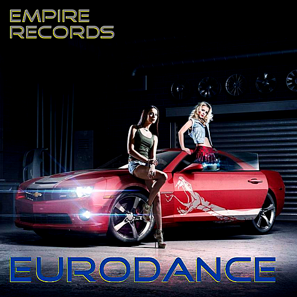 VA - Empire Records: Eurodance (2018)