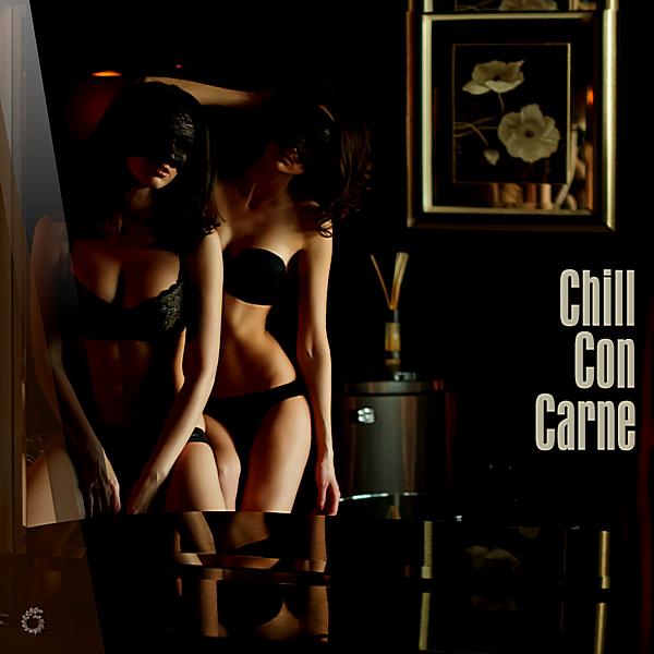 VA - Chill Con Carne (2018)