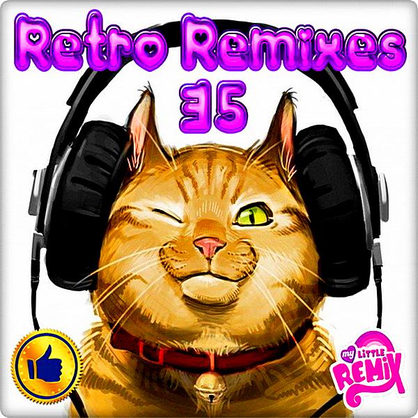 VA - Retro Remix Quality Vol.35 (2018)