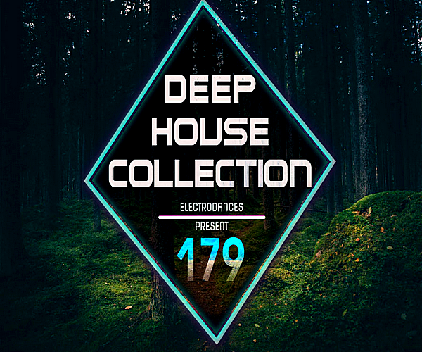 VA - Deep House Collection Vol.179 (2018)
