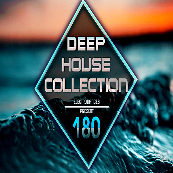 VA - Deep House Collection Vol.180 (2018)