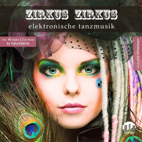 VA - Zirkus Zirkus Vol.19 - Elektronische Tanzmusik (2018/FLAC)