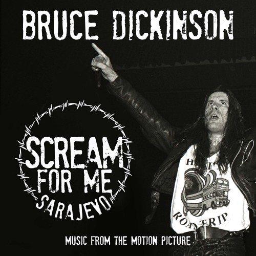 Bruce Dickinson - Scream For Me Sarajevo (2018)