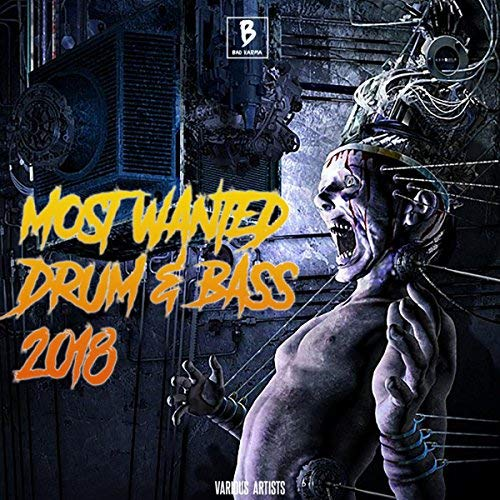 VA - Most Wanted Drum & Bass 2018 (2018)