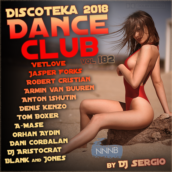 VA - Дискотека 2018 Dance Club Vol. 182 (2018) NNNB