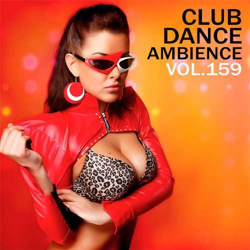 VA - Club Dance Ambience Vol.159 (2018)