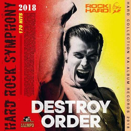 VA - Destroy Order: Hard Rock Symphony (2018)