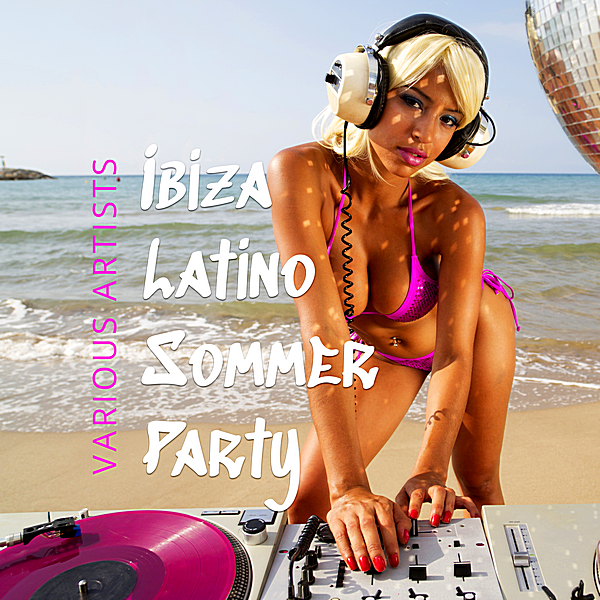 VA - Ibiza Latino Sommer Party (2018)