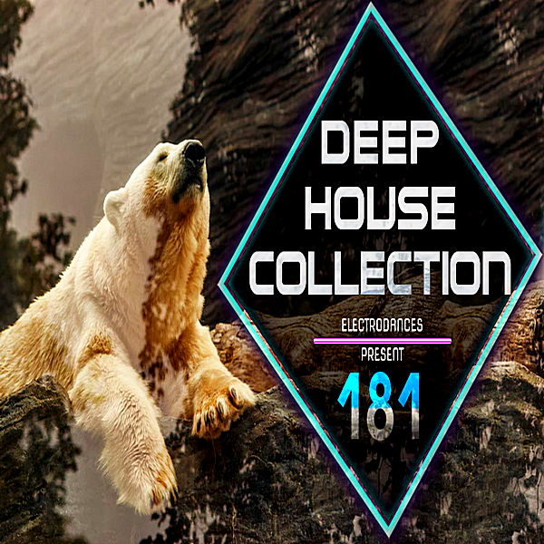 VA - Deep House Collection Vol.181 (2018)