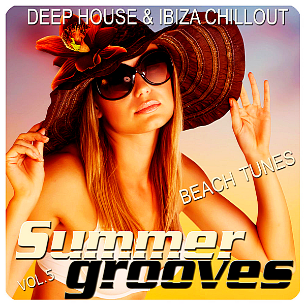 VA - Summer Grooves Vol.5 [Deep House & Ibiza Chill Out Beach Tunes] (2018)