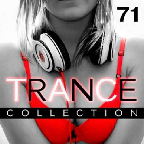 VA - Trance Collection Vol.71 (2018)