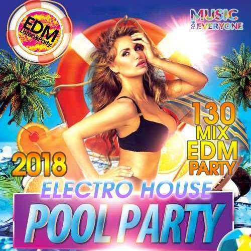 VA - Electro House Pool Party (2018)