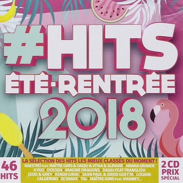 VA - Hits Ete - Rentree 2018 [2CD] (2018)