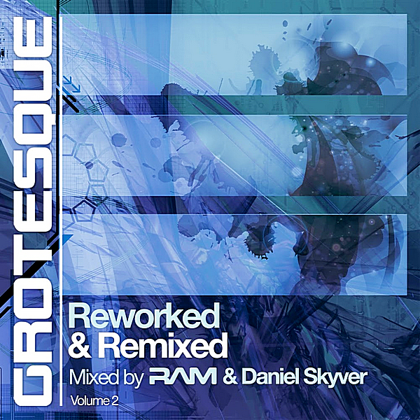 VA - Grotesque Reworked & Remixed 2 [Mixed by RAM & Daniel Skyver] (2018)