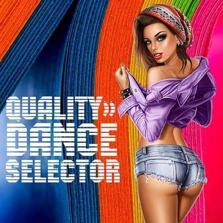 VA - Quality Dance Selector (2018)