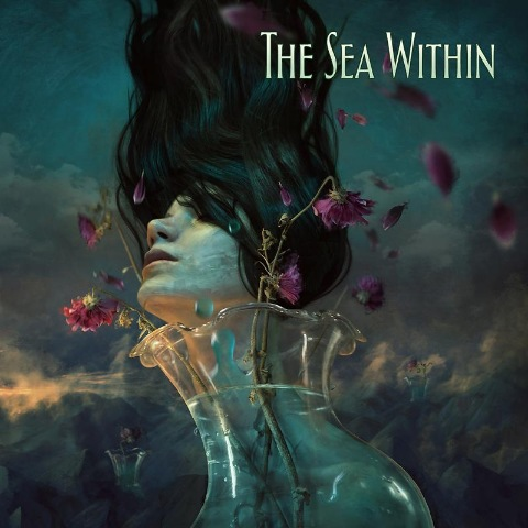 The Sea Within - The Sea Within [Deluxe Edition] (2018/FLAC)