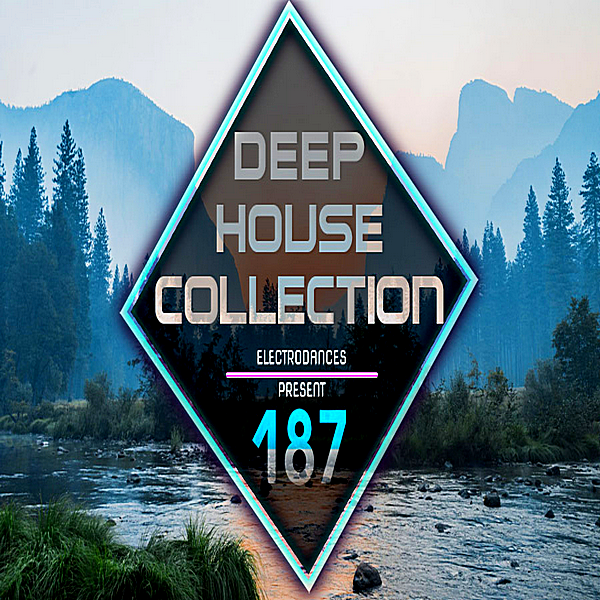 VA - Deep House Collection Vol.187 (2018)